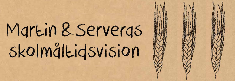 Martin & Serveras skolmåltidsvision