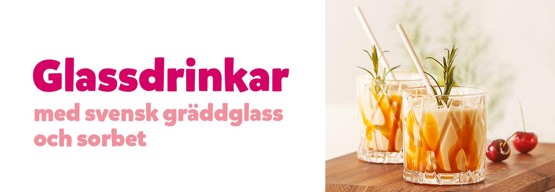 Glassiga smaker i drinkarna!